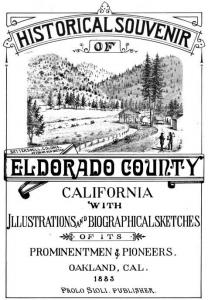 A Historical Souvenir Souvenir of El Dorado, CA